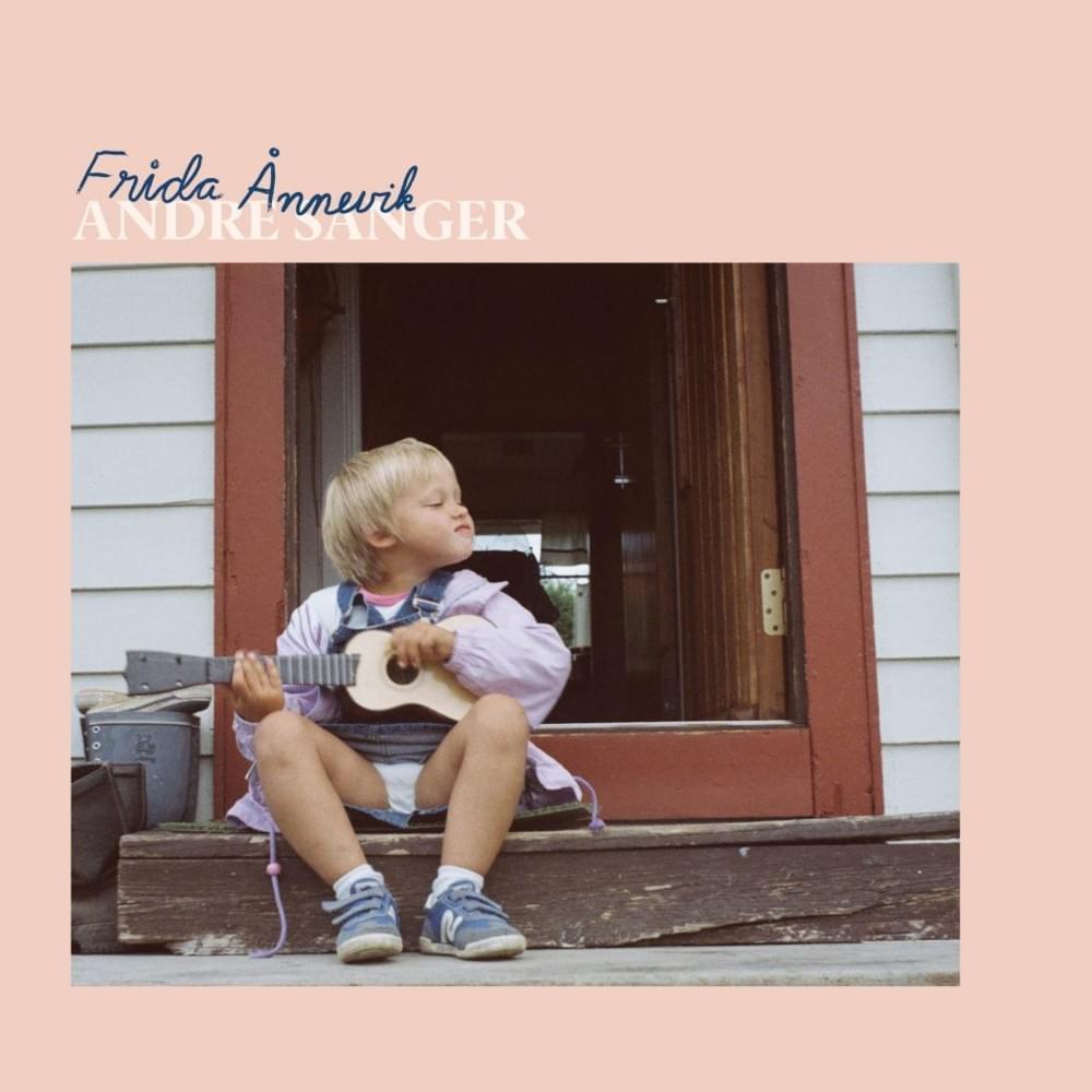 Frida Ånnevik - Henger Sammen
