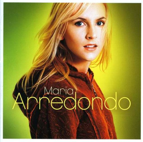 MARIA ARREDONDO - Just a little heartache