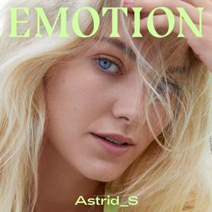 Astrid S - Emotion - Blinkie Remix