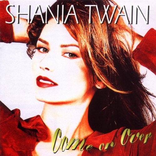 SHANIA TWAIN - That don\'t impress me much