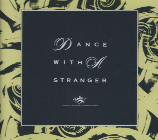 DANCE WITH A STRANGER - The invisible man