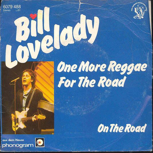 Bill Lovelady - One More Reggea For The Road
