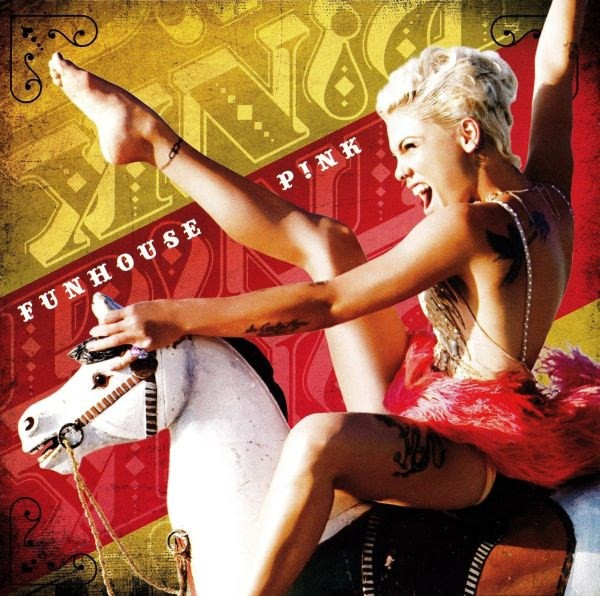 Pink - I Don\'t Believe You