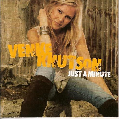 Venke Knutson - Just A Minute