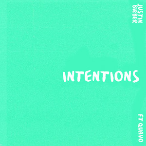 Justin Bieber, Quavo - Intentions