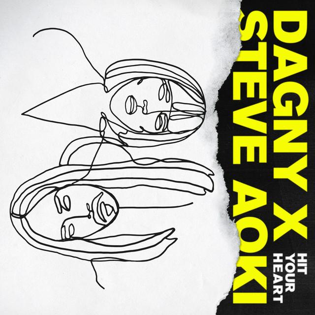 Dagny - Hit Your Heart feat. Steve Aoki
