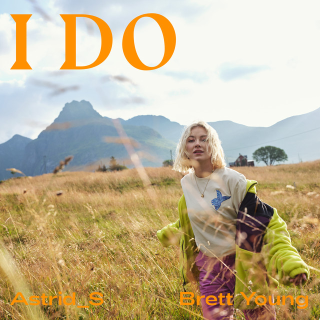 Astrid S, Brett Young - I Do