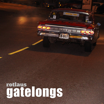 Rotlaus - Gatelongs