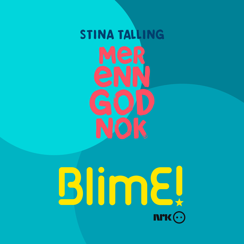 Stina Talling - BlimE - Mer Enn God Nok