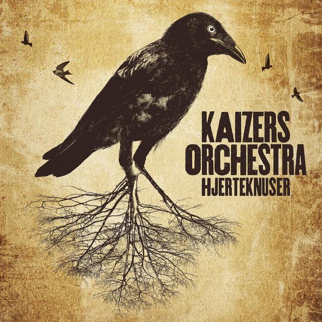 Kaizers Orchestra - Hjerteknuser